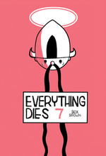 Everything Dies no. 7 by Box Brown