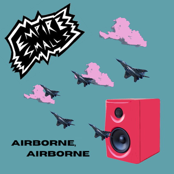 Empire Smalls Airborne, Airborne single
